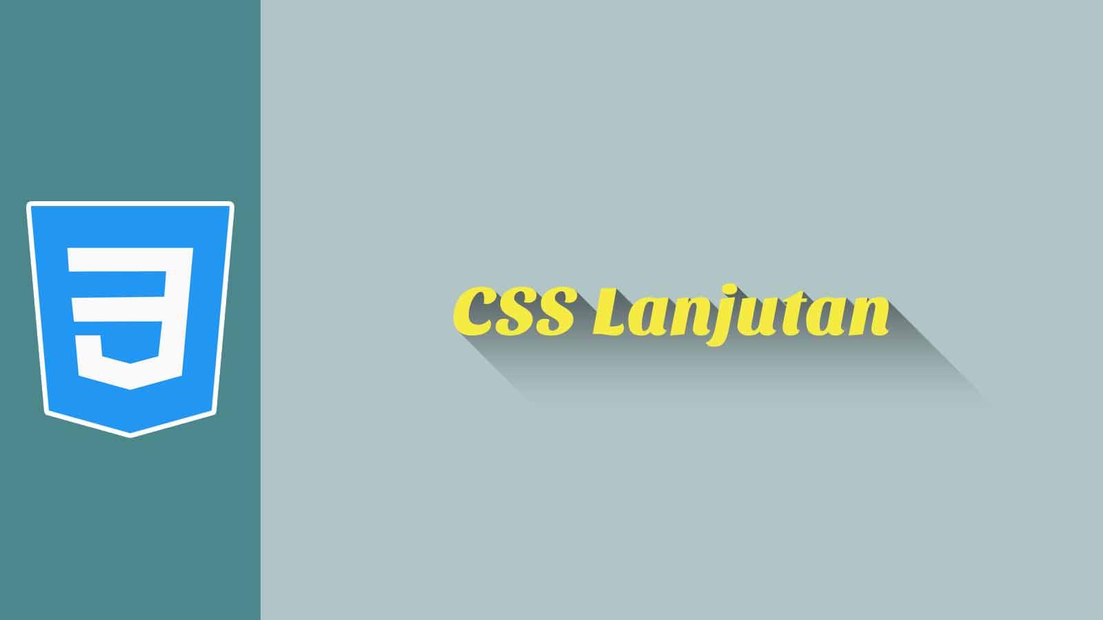 CSS Lanjutan