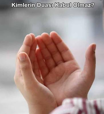 dualar neden kabul olmaz