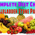 Complete Diet Chart & food list after Gallbladder Removal Surgery for Gallstones