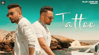 Presenting Tattoo lyrics penned by Guri. Latest Punjabi song Tattoo is sung by Monty Waris & released by Yaar Jundi De Music Label