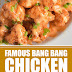 Famous Bang Bang Chicken