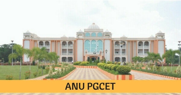 ANUPGCET 2019 notification - ANU PG admission entrance test