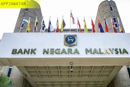 Jawatan Kosong di Bank Negara Malaysia (BNM).