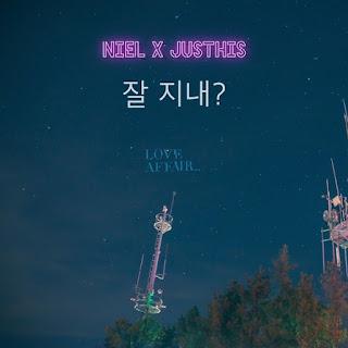 Download Lagu Mp3, MV, Video, [Single] NIEL, JUSTHIS – LOVE AFFAIR 2