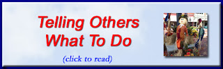 http://mindbodythoughts.blogspot.com/2016/05/telling-others-what-to-do.html