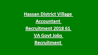 Hassan District Village Accountant Recruitment 2018 61 VA Govt Jobs Recruitment Notification 2018 Apply Online