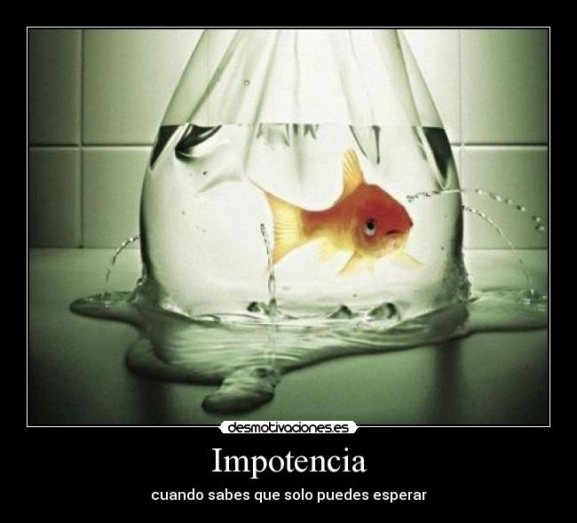 la impotencia es un sentimiento
