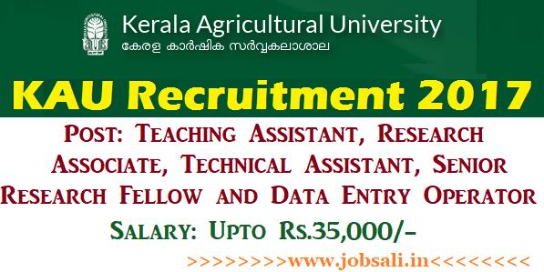 Kerala Agriculture University Recruitment 2017, teaching assistant jobs, job vacancies in kerala