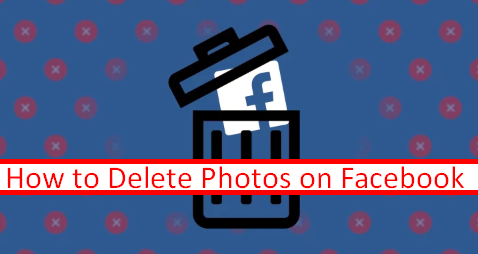 Delete Pics From Facebook