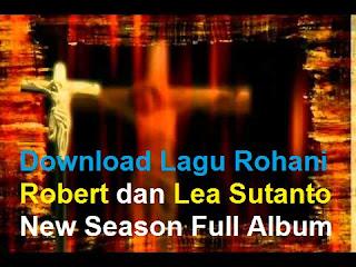 Download Lagu Rohani Robert dan Lea Sutanto New Season Full Album