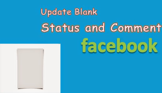 post a blank status on Facebook