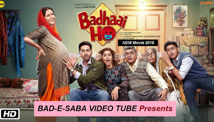 BAD-E-SABA Presents - Badhaai Ho बधाई हो Watch Full Movie Online In HD