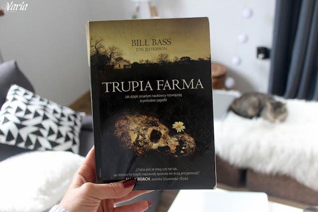 Trupia farma - Bill Bass