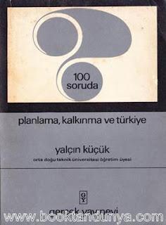 Yalçın Küçük - 100 Soruda Planlama, Kalkınma ve Türkiye