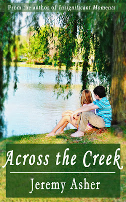 BOOK REVIEW:  Across the Creek by Jeremy Asher