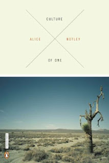 CULTURE OF ONE by ALICE NOTLEY