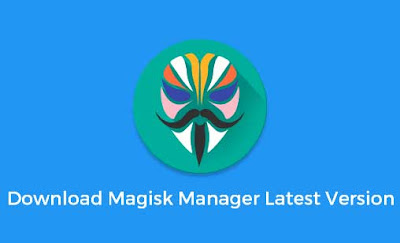 Magisk Manager Apk for Android Free Download