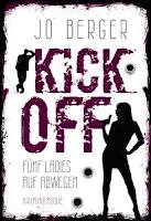 https://www.amazon.de/Kick-Off-F%C3%BCnf-Ladies-Abwegen/dp/9463429859/ref=sr_1_1_twi_pap_1?ie=UTF8&qid=1494865556&sr=8-1&keywords=jo+berger