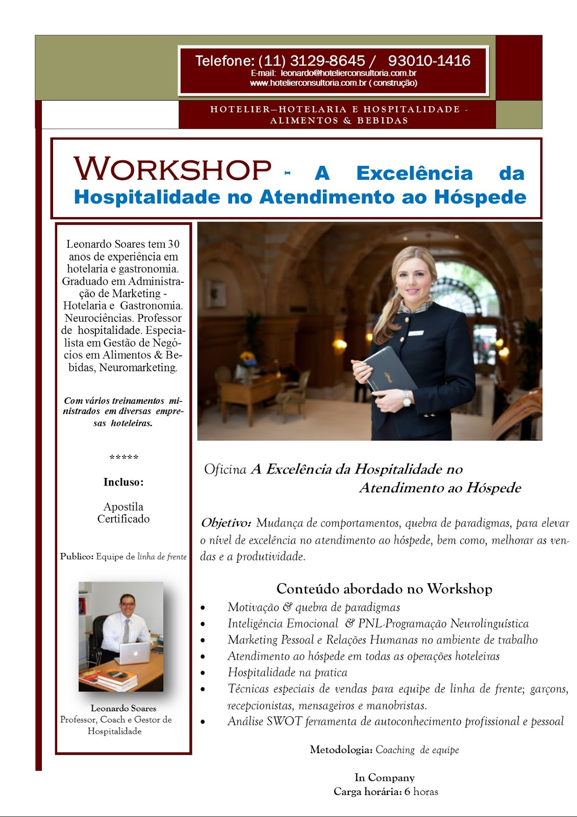 workshop a excel ncia da hospitalidade no atendimento ao h spede. Black Bedroom Furniture Sets. Home Design Ideas