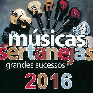 MUSICAS%2BSERTANEJAS%2Bfrente - CD Sertanejo Grandes Sucessos Lançamento 2016