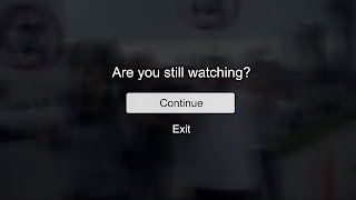 Are You Still Watching