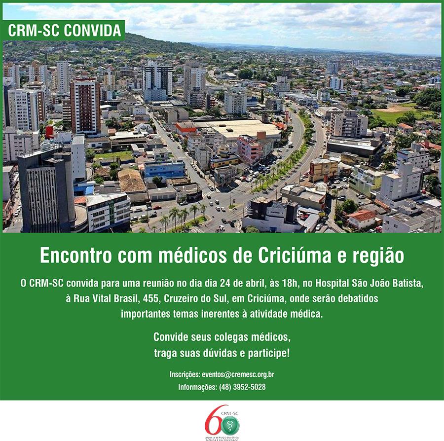 ecfd77caea72 CRM-SC convida médicos de Criciúma e região para encontro, dia 24 17/04/2018