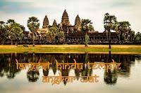 Largest Hindu Temple - Angkor Wat