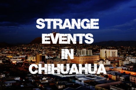 Phantoms and monsters pulse of the paranormal strange events in chihuahua fandeluxe Choice Image