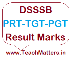image : DSSSB Teacher Result Marks List @ TeachMatters