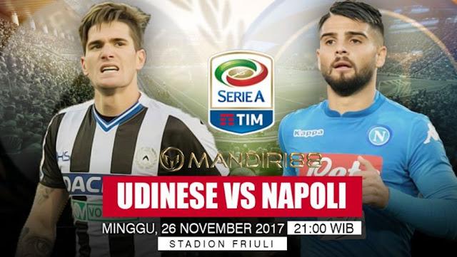 Prediksi Bola : Udinese Vs Napoli , Minggu 26 November 2017 Pukul 21.00 WIB