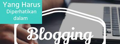 hal yang perlu diperhatikan untuk membuat blog