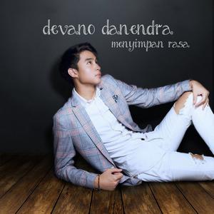 Devano Danendra - Menyimpan Rasa