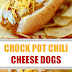 Crock Pot Chili Cheese Dogs