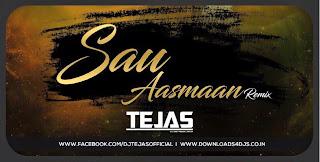 Download-Sau-Aasmaan-Baar-Baar-Dekho-Dj-Tejas
