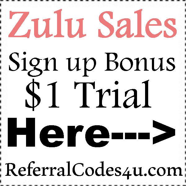 Zulu Sales App Sign Up Bonus 2016-2021, ZuluSalesApp Coupons July, August, September
