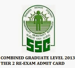 SSC CGL ADMIT CARD 2013 TIER 2 RE-EXAMINATION