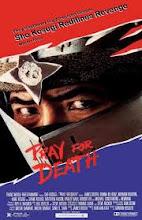 Ruega por tu muerte (Pray For Death) (1985)