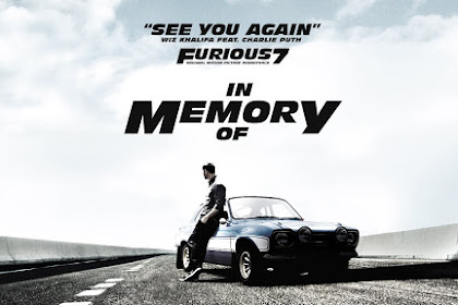 Lyrics and Video See You Again - Wiz Khalifa Feat. Charlie Puth [OST. Furious 7]