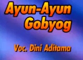 Lirik Lagu Ayun Ayun Gobyog