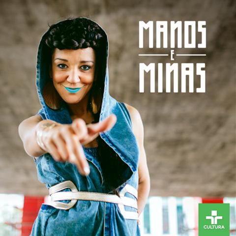 O Manos e Minas 2016 tem apresentadora nova, a talentosíssima Roberta Estrela D'Alva