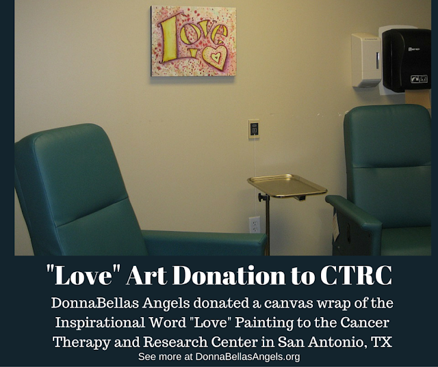 Inspirational Word Love Art Donation to Cancer Therapy and Research Center in San Antonio, TX