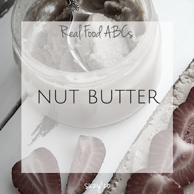 real food abcs - nut butter