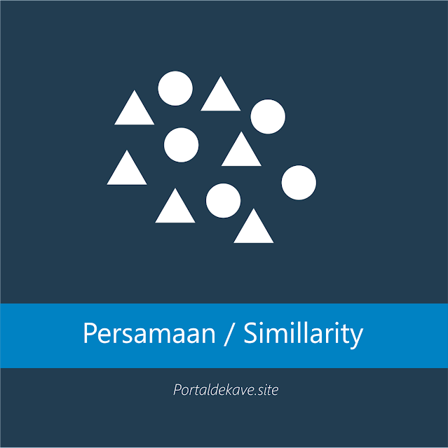 2. Kesamaan (Similarity)