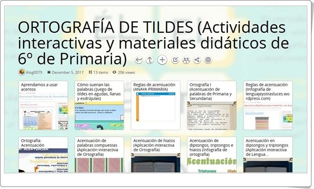 """""""13 Actividades interactivas y materiales didáticos sobre la ORTOGRAFÍA DE TILDES en 6º de Primaria"""""""