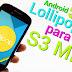 Actualiza tu Galaxy S3 Mini a Android 5.0: Lollipop