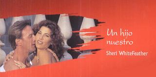 Sheri WhiteFeather - Un Hijo Nuestro