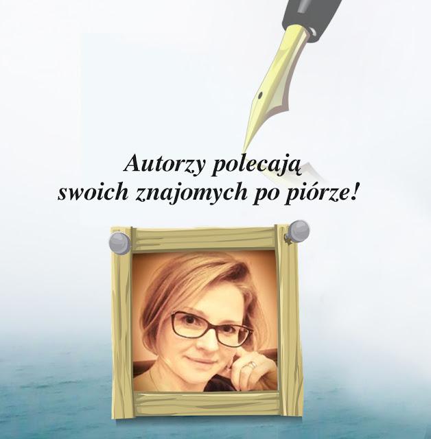 Autorzy polecają swoich znajomych po piórze — dziś w odcinku Aneta Krasińska.
