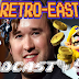 Retro East Podcast #58