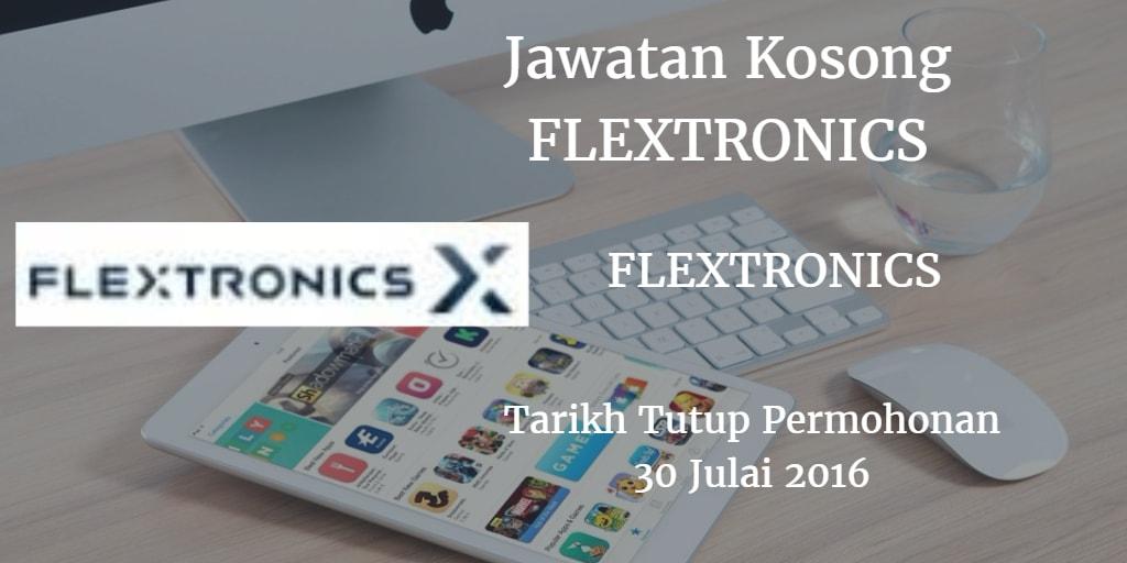 Jawatan Kosong FLEXTRONICS 30 Julai 2016