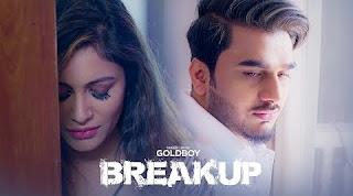 break up lyrics goldboy